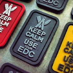 Keep Calm and use your EDC