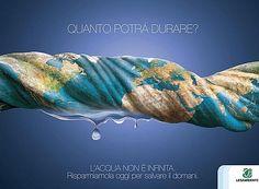 'L'acqua non è infinita.'    Campagna: Straccio   Committente: Legambiente  Agenzia: Brand Evolution - Alberto Favret, Corrado Tagliabue  Luogo: Milano, Italia