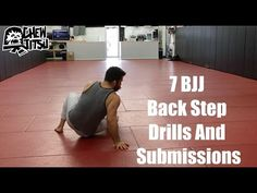 Bjj Eastern Europe – 7 BJJ Back Step Drills And Submissions