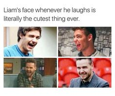 My favorite thing about Liam,,,,When he laughs and does this face because it shows that he happy :)