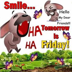 Tomorrow is Friday                                                                                                                                                                                 More
