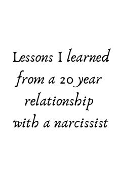 Read later- Lessons I learned from a 20 year relationship with a narcissist Divorcing A Narcissist, Relationship With A Narcissist, Narcissistic People, Narcissistic Abuse Recovery, Narcissistic Behavior, Narcissistic Sociopath, Narcissistic Personality Disorder, Toxic Relationships, Relationship Advice