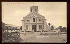Iglesia del Pueblo, Juncos 1908   http://1.bp.blogspot.com/-jTAs4bHSbig/TfZKaY2nrCI/AAAAAAAAmHI/cXaFgawB4Sc/s320/3551437355_ff7812646a.jpg