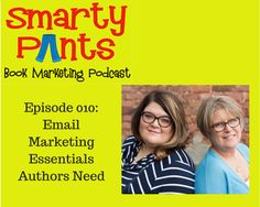 The essentials of email marketing on episode ten of the Smarty Pants Book…