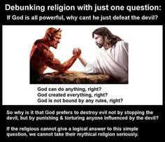 Debunking religion with just one question: