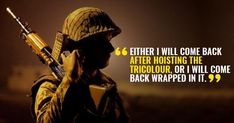 13 Indian Army Quotes That Will Inspire You No End An article about Indian Army quotes<br> An article about Indian Army quotes Indian Army Slogan, Indian Army Quotes, Army Love Quotes, Military Quotes, War Quotes, Motivational Quotes, Female Soldier, Army Soldier, Soldier Quotes