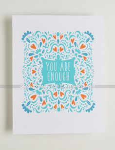 You are enough, CHOOSE YOUR COLORS 8 x 10 art print Inspiring Quote, Motivational Quote, Illustration, Hand Lettering, Encouragement via Etsy