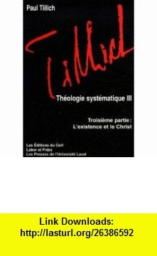 Theologie systematique (French Edition) (9782204082259) Paul Tillich , ISBN-10: 2204082252  , ISBN-13: 978-2204082259 ,  , tutorials , pdf , ebook , torrent , downloads , rapidshare , filesonic , hotfile , megaupload , fileserve
