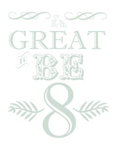 Great to be 8 free printable page