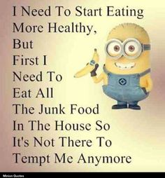 I Need To Start Eating More Healthy funny quotes minion minions minion quotes funny minion quotes minion quotes and sayings Minions Images, Minion Pictures, Minions Love, Funny Pictures, Minion Things, Funny Minion Memes, Minions Quotes, Minion Humor, Funny Cartoons