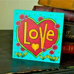 LOVE  Art Block  Inspirational  Stackable  Wall by karladornacher, $8.00