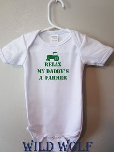 Baby bodysuit, Funny baby,Relax my daddys a farmer baby boy or girl clothing, by BlueFoxApparel *