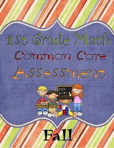 1st Grade Common Core Math Assessment