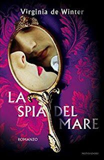 """La lettrice sulle nuvole: Recensione """"La spia del mare"""" di Virginia De Winte..."""