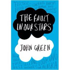 The Fault in Our Stars - Great dialogue. Great characters. Laughter and tears. Love it, John Green!