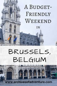 Here is a budget friendly guide to a weekend in Brussels, to see a TON of the city while keeping your spending to a minimum.