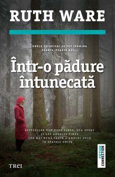 Ce Citește Liviu Ruth Ware – Într-o pădure întunecată Ruth Ware, Mystery Thriller, Love Book, New York Times, Oeuvre D'art, Les Oeuvres, Science Fiction, Good Books, Nostalgia