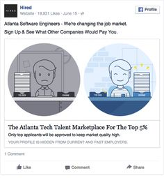 Back to results Page: hired Atlanta Software Engineers – We're changing the job market. Sign Up & See What Other Companies Would Pay You. Link: The Atlanta Tech Talent Marketplace For The Top 5% Only top applicants will be approved to keep market quality high. Language: English Placement: Newsfeed Desktop Industries: B2B, B2C, Services, Startup, Read more Best Facebook, Advertising, Ads, Marketing Jobs, Ad Design, Cool Designs, Design Inspiration, Ad Campaigns, Engineers
