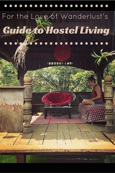 "#Hostel Life sometimes has a bad connotation with it, but check out my guide to Hostel Living. This has tips for harmonious living, addresses some ""issues"" & questions people have and even some alternatives that won't break your budget. #backpacking #Wanderlust"