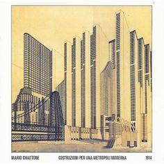 Mario Chiattone, Metropoli Moderna, 1914 By Mario Chiattone