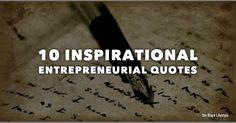 10 Inspirational Entrepreneurial Quotes