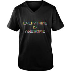 Everything Is Awesome T-shirt #gift #ideas #Popular #Everything #Videos #Shop #Animals #pets #Architecture #Art #Cars #motorcycles #Celebrities #DIY #crafts #Design #Education #Entertainment #Food #drink #Gardening #Geek #Hair #beauty #Health #fitness #History #Holidays #events #Home decor #Humor #Illustrations #posters #Kids #parenting #Men #Outdoors #Photography #Products #Quotes #Science #nature #Sports #Tattoos #Technology #Travel #Weddings #Women