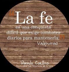 La Fe... Paulo Coelho...