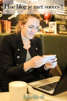 Lizlovelife Hoe blog je met succes? Ontdekken