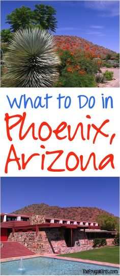 What to See and Do in Phoenix, Arizona! ~ from TheFrugalGirls.com ~ you'll LOVE…