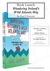 Looking forward to the launch of Wandering Ireland's Wild Atlantic Way - The Collins Press: Irish Book Publisher Book Launch, Book Publishing, Wander, Ireland, Irish, Product Launch, Author, Events, Books