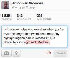 Little Big Details  Twitter - Characters exceeding the 140 limit are highlighted in red.  /via Simon van Woerden