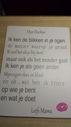 Mijn dochter tekst op mdf. Zelf gemaakt. Words Quotes, Wise Words, Me Quotes, Sayings, Qoutes, Mantra, Donia, Dutch Quotes, Typography Quotes