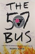 Dashka Slater introduces and shares some of the backstory for creating The 57 Bus: A True Story of Two Teenagers and the Crime That Changed Their Lives. Good Books, Books To Read, My Books, Lending Library, Oakland California, Boys Life, Social Justice, Teenagers, True Stories