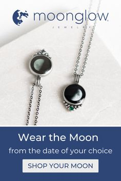 Enter your birthday, your wedding date, or any one of life's milestones to find your moon. Wear the moon from your special date.