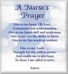 As a new nurse, I had a charge nurse tell me she always prayed on her way to work...for her patients and staff. Great words of wisdom. Nursing Articles, Nursing Tips, Nursing Career, Nursing Graduation, Prayer For Students, Nurses Prayer, Nurse Love, Words Of Comfort, Nursing