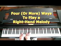 Piano Lessons For Adults 4 Ways To Play a Right Hand Melody Music Wall, Piano Music, Piano Lessons, Music Lessons, Piano Scales, Music For Studying, Piano Tutorial, Music Sing, Music Score
