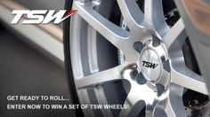 TSW is giving away a free set of their wheels - the winner also gets to choose the style of their choice.  Enter now - I think its worth the chance. One of us could win!