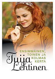 lataa / download ENSIMMÄINEN, TOINEN JA KOLMAS KERTA epub mobi fb2 pdf – E-kirjasto
