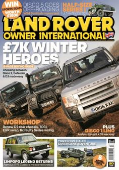 In this issue;  WIN! Sports seats worth £1800.  £7k Winter heroes: 8-page buying guide - Choosing between Disco 2, Defender & D3 made easy  Limpopo legend returns - Famous 1973 Classic's miaracle restoration  Yorkshire Dales greenlane adventure  Disco 5 goes off-roading - Wild Scottish moors test  Half-size Series I - Ultimate kids' toy!  Workshop - Renew D2 rear chassis, TDCi EGR swap, fix faulty Series wiring  PLUS: Disco 1 Limo - And you thought a D5 was long...! 8 r...