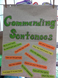 Students were given different types of sentence strips.  As a group, we decided which sentences could be put on our commanding sentence poster.  This was a lot of fun!