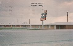 The Deluxe Motel, swingingest place in Luling, TX