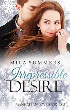 Das Lesesofa: Irrepressible Desire: Liebesroman (Manhattan Love ...