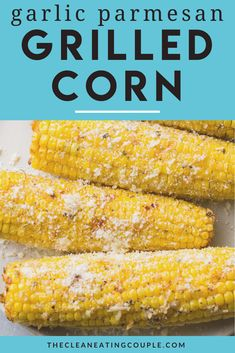 Garlic Parmesan Corn is the best way to cook corn on the cob! Grilled or roasted to perfection, this is the perfect easy side dish! You can make it in the oven or on the grill. It's so simple to make and delicious! Healthy Vegetable Recipes, Healthy Grilling Recipes, Healthy Gluten Free Recipes, Vegetarian Recipes, Healthy Side Dishes, Side Dishes Easy, Side Dish Recipes, How To Cook Garlic, Corn In The Oven