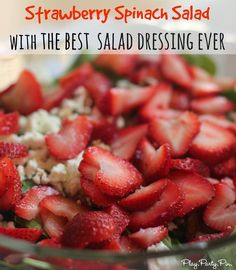 Strawberry spinach salad recipe with seriously one of the best homemade dressings ever from playpartypin.com