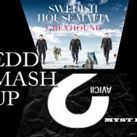 Avicii vs Swedish House Mafia-Two Million Greyhound(Edd MashUp) by Mysterious Recordings on SoundCloud