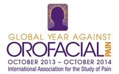 2013-2014 Global Year Against Orofacial Pain - IASP