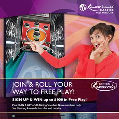 Sign up to become a Genting Rewards Member and win up to $100 Free Play!