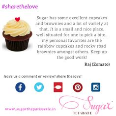#sharethelove A happy client sharing the love, telling us what he likes about Sugar on our  Zomato page www.zomato.com/mumbai/sugar-the-patisserie-santacruz-west Thank you Raj for your kind words. If you want to share your experience at Sugar, you can review us on Zomato, or leave us a comment right here. Go on, share the love!