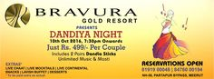 Don't miss the opportunity to join the most happening Dandiya Night - 2016 on 10th Oct, 2016 at Bravura Gold Resort, Meerut. Hurry, Book Your Tickets now at http://www.bravuraresort.com/Reservation/Event-Packages.php