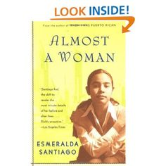 Almost a Woman: Esmeralda Santiago: